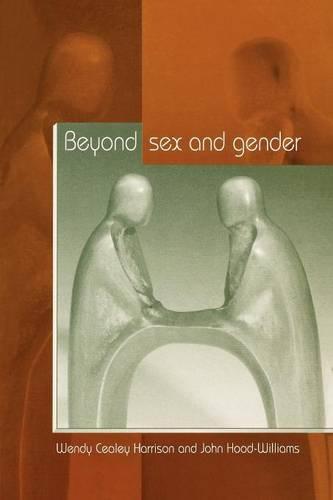 Beyond Sex and Gender (Paperback)