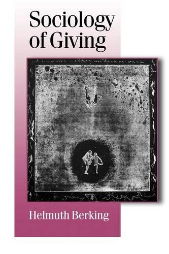 Sociology of Giving - Published in association with Theory, Culture & Society (Paperback)