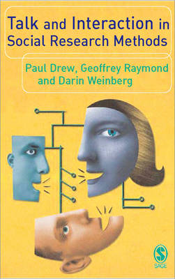 Talk and Interaction in Social Research Methods (Hardback)