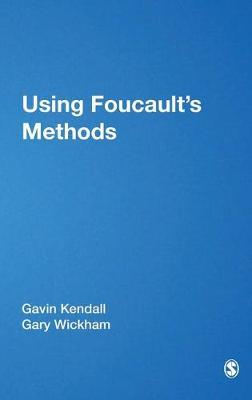 Using Foucault's Methods - Introducing Qualitative Methods Series (Hardback)