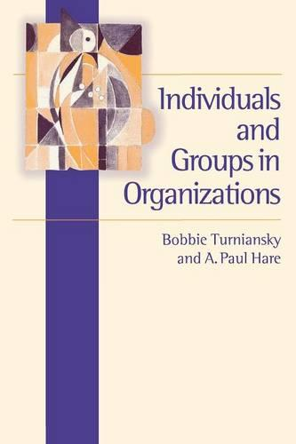 Individuals and Groups in Organizations (Paperback)