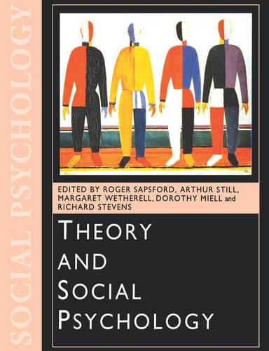 Theory and Social Psychology - Published in Association with The Open University (Paperback)