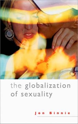The Globalization of Sexuality (Hardback)