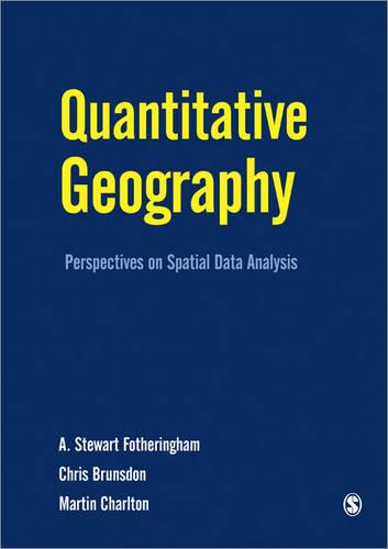 Quantitative Geography: Perspectives on Spatial Data Analysis (Paperback)