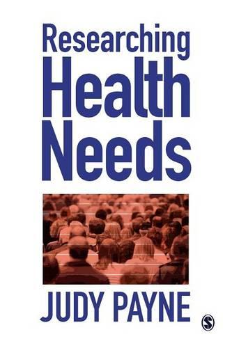 Researching Health Needs: A Community-Based Approach (Paperback)