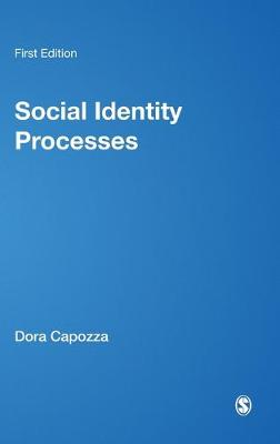 Social Identity Processes: Trends in Theory and Research (Hardback)
