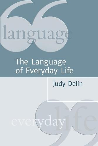 The Language of Everyday Life: An Introduction (Paperback)
