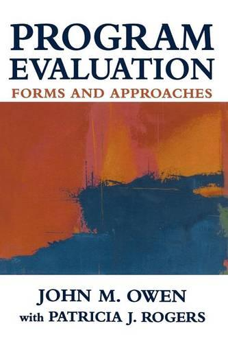 Program Evaluation: Forms and Approaches (Paperback)