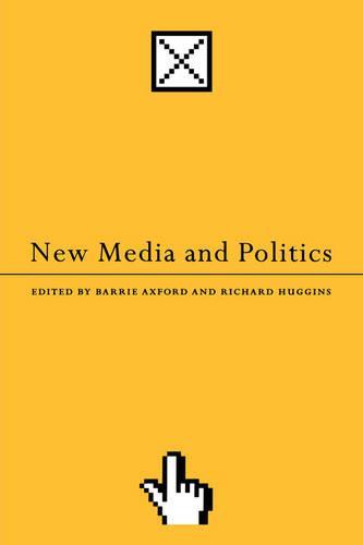 New Media and Politics (Paperback)
