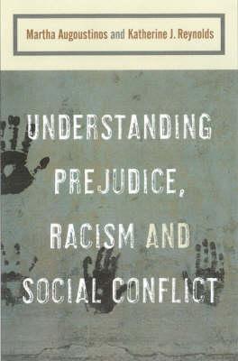 Understanding Prejudice, Racism, and Social Conflict (Hardback)