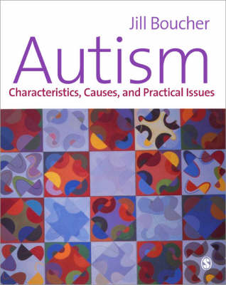 The Autistic Spectrum: Characteristics, Causes and Practical Issues (Paperback)