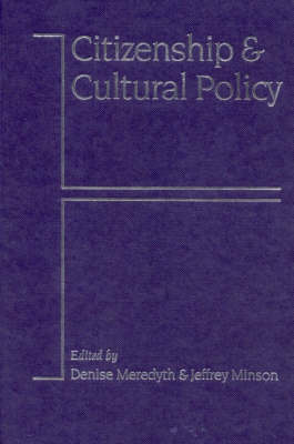 Citizenship and Cultural Policy - Cultural Media Policy Series (Hardback)