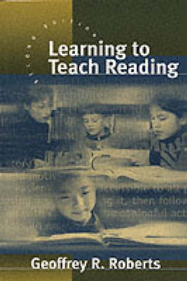 Learning to Teach Reading (Paperback)