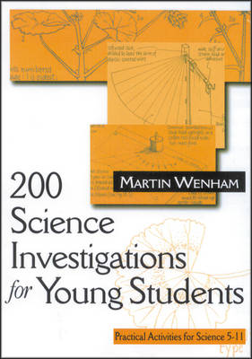 200 Science Investigations for Young Students: Practical Activities for Science 5 - 11 (Hardback)