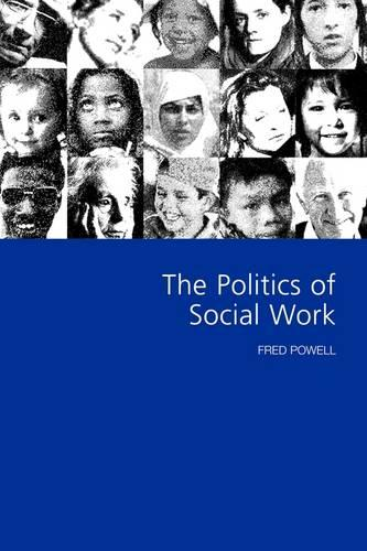 The Politics of Social Work (Paperback)