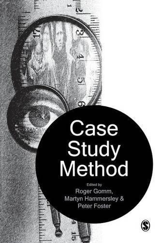 Case Study Method: Key Issues, Key Texts (Paperback)