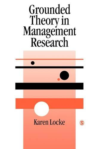 Grounded Theory in Management Research - Sage Series in Management Research (Paperback)