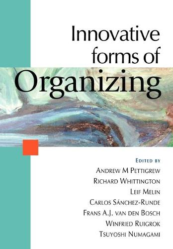 Innovative Forms of Organizing: International Perspectives (Paperback)