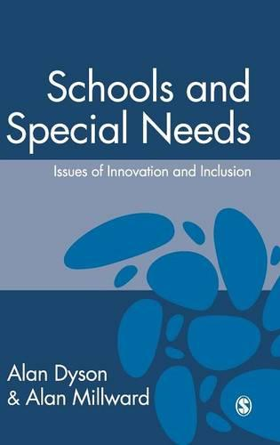 Schools and Special Needs: Issues of Innovation and Inclusion (Hardback)