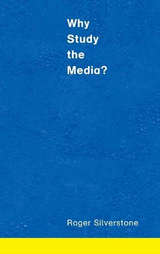 Why Study the Media? (Hardback)