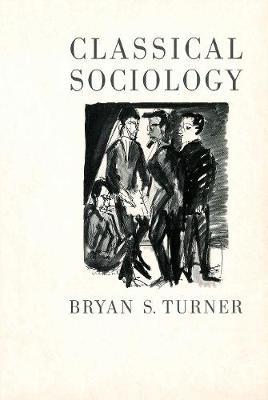 Classical Sociology (Hardback)