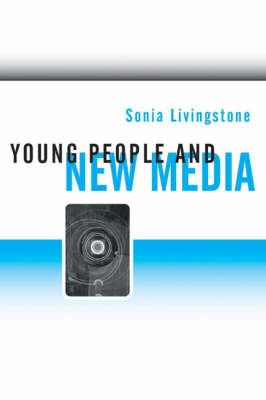 Young People and New Media: Childhood and the Changing Media Environment (Hardback)