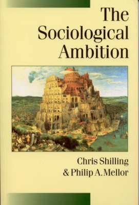 The Sociological Ambition: Elementary Forms of Social and Moral Life - Published in association with Theory, Culture & Society (Hardback)