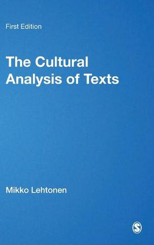 The Cultural Analysis of Texts (Hardback)