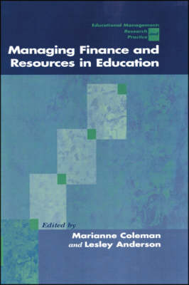 Managing Finance and Resources in Education - Centre for Educational Leadership and Management (Hardback)