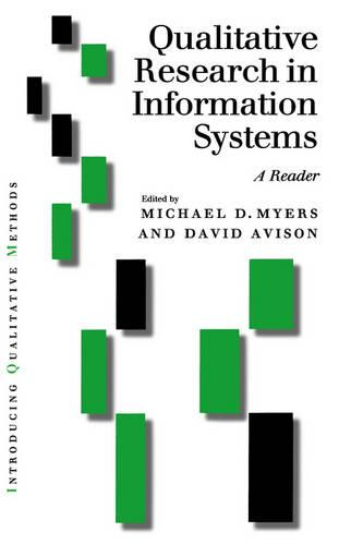 Qualitative Research in Information Systems: A Reader - Introducing Qualitative Methods Series (Hardback)