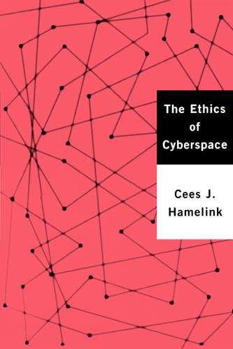 The Ethics of Cyberspace (Paperback)