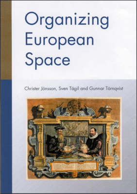 Organizing European Space (Hardback)