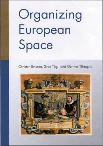 Organizing European Space (Paperback)