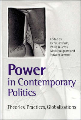 Power in Contemporary Politics: Theories, Practices, Globalizations (Hardback)