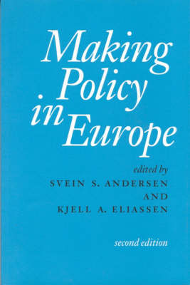 Making Policy in Europe (Hardback)
