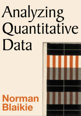 Analyzing Quantitative Data: From Description to Explanation (Hardback)