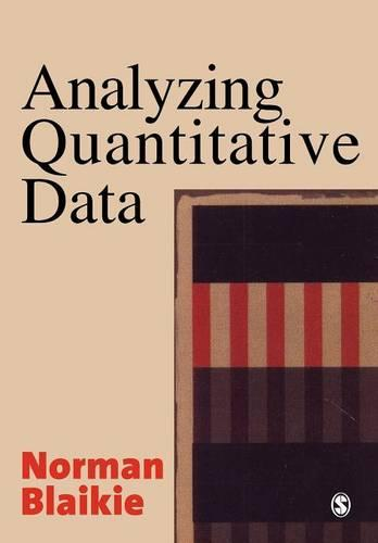 Analyzing Quantitative Data: From Description to Explanation (Paperback)