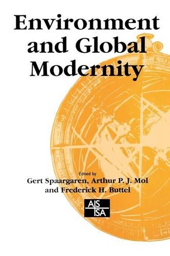 Environment and Global Modernity - Sage Studies in International Sociology (Paperback)