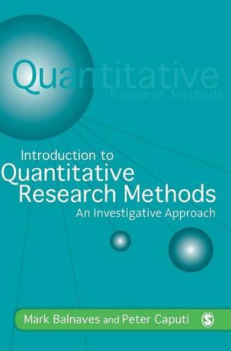 Introduction to Quantitative Research Methods: An Investigative Approach (Hardback)