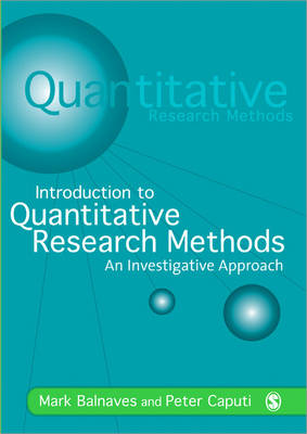 Introduction to Quantitative Research Methods: An Investigative Approach (Paperback)