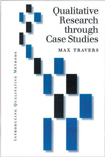 Qualitative Research through Case Studies - Introducing Qualitative Methods Series (Hardback)