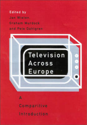 Television Across Europe: A Comparative Introduction (Hardback)