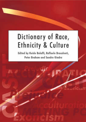 Dictionary of Race, Ethnicity and Culture (Hardback)