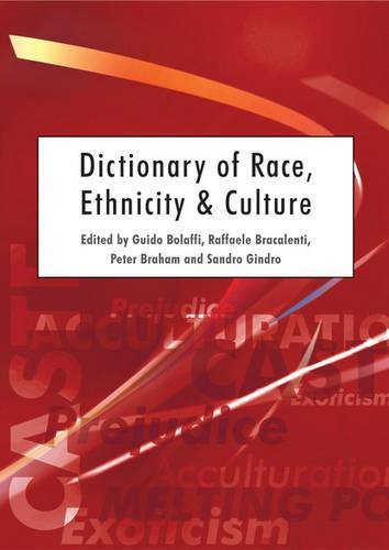 Dictionary of Race, Ethnicity and Culture (Paperback)