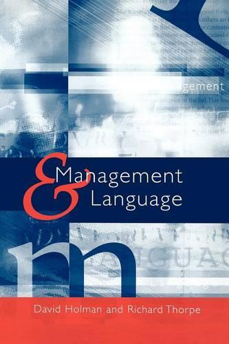 Management and Language: The Manager as a Practical Author (Paperback)