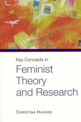 Key Concepts in Feminist Theory and Research (Hardback)