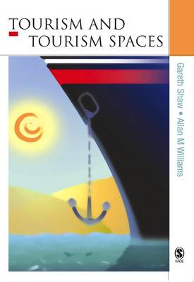 Tourism and Tourism Spaces (Paperback)