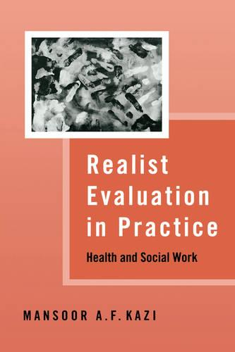 Realist Evaluation in Practice: Health and Social Work (Paperback)