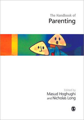Handbook of Parenting: Theory and Research for Practice (Hardback)