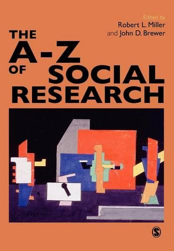 The A-Z of Social Research: A Dictionary of Key Social Science Research Concepts (Paperback)